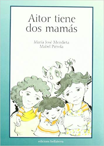 Aitor Has Two Moms book cover art
